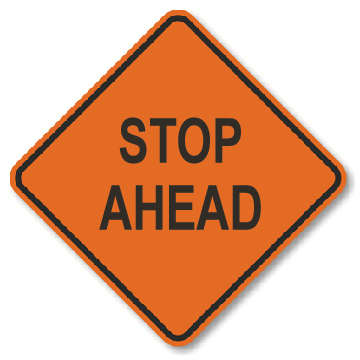 Roll-Up Sign - Stop Ahead