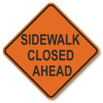 Roll-Up Sign - Sidewalk Closed Ahead